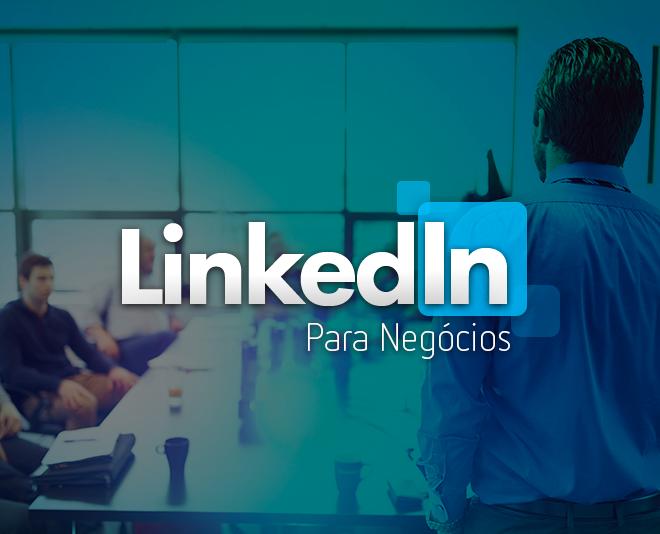 Curso de Linkedin para Negócios e Gestão de Conteúdo - Marketing Digital